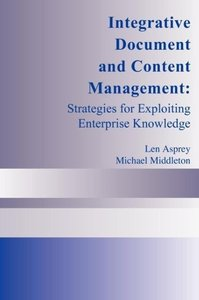 Integrative Document and Content Management: Strategies for Expl