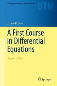 Logan, J: First Course in Differential Equations