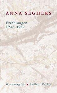 Erzählungen 1933-1947