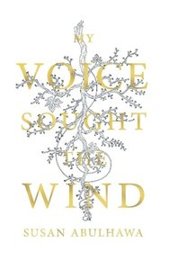 My Voice Sought the Wind