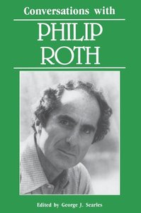 Conversations with Philip Roth