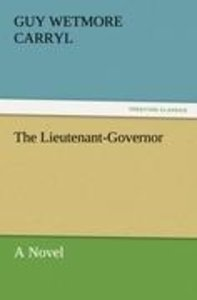 The Lieutenant-Governor