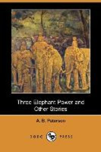 Three Elephant Power and Other Stories