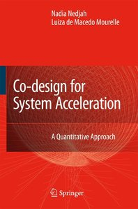 Co-Design for System Acceleration