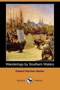 Wanderings by Southern Waters (Dodo Press)