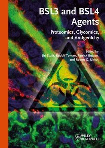 Proteomics, glycomics and antigenicity of BSL3 and BSL4 agents