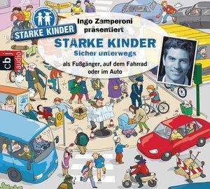 Ingo Zamperoni präsentiert: Starke Kinder: Sicher unterwegs - al