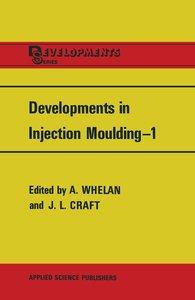 Developments in Injection Moulding-1