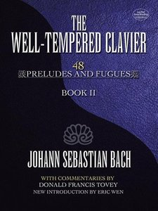 The Well-Tempered Clavier, Book II: 48 Preludes and Fugues
