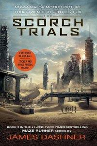 The Maze Runner 2. The Scorch Trials. Movie Tie-In