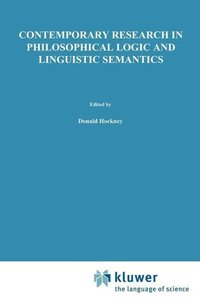 Contemporary Research in Philosophical Logic and Linguistic Sema