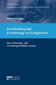 Erschließung und Erweiterung von Schigebieten