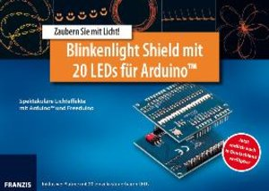 Arduino Shield Blinkenlight mit 20 LEDs