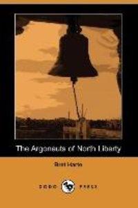 ARGONAUTS OF NORTH LIBERTY