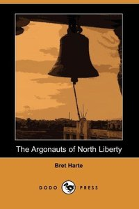 ARGONAUTS OF NORTH LIBERTY