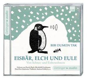 Eisbär, Elch und Eule. Von Schnee- und Eisbewohnern (2 CD)