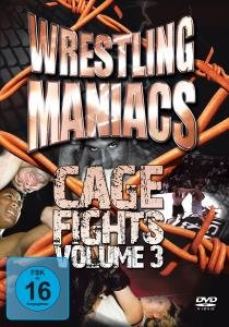 Wrestling Maniacs-Cage Fights 3