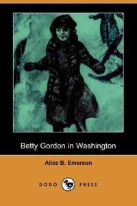 BETTY GORDON IN WASHINGTON (DO