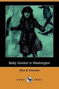 BETTY GORDON IN WASHINGTON (DO
