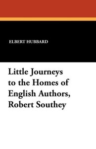 Little Journeys to the Homes of English Authors, Robert Southey