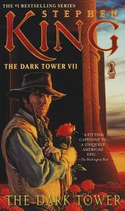 The Dark Tower 7. The Dark Tower