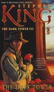 The Dark Tower 7. The Dark Tower