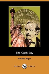 The Cash Boy (Dodo Press)