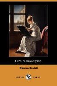 Lore of Proserpine (Dodo Press)