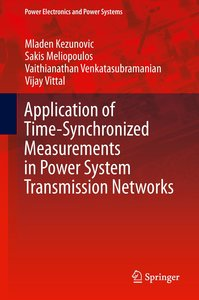 Application of Time-Synchronized Measurements in Power System Tr