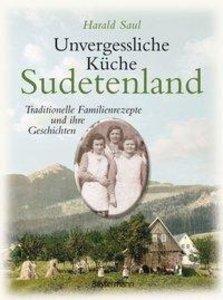 Unvergessliche Küche Sudetenland