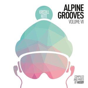 Alpine Grooves Vol.7 (Kristallhütte)