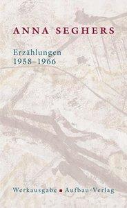 Erzählungen 1958 - 1966