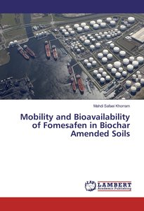 Mobility and Bioavailability of Fomesafen in Biochar Amended Soi