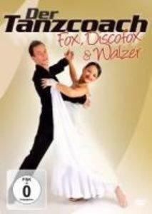 Der Tanzcoach-Fox,Discofox & Walzer