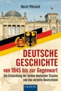 Deutsche Geschichte von 1945 bis zur Gegenwart