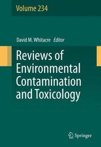 Reviews of Environmental Contamination and Toxicology Volume 234
