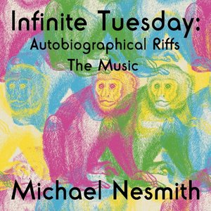 Infinite Tuesday:Autobiographical Riffs