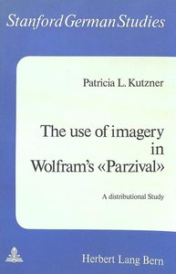 The Use of Imagery in Wolfram\'s «Parzival»