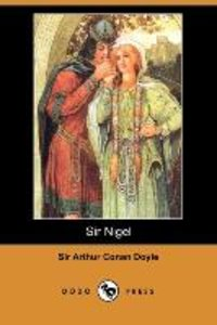 Sir Nigel (Dodo Press)