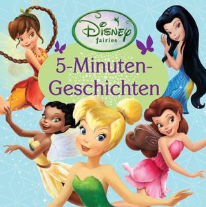 Disney: 5-Minuten-Geschichten - Fairies 2
