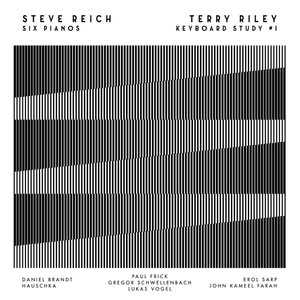 Steve Reich: Six Pianos (Digipak)