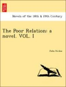 The Poor Relation: a novel. VOL. I