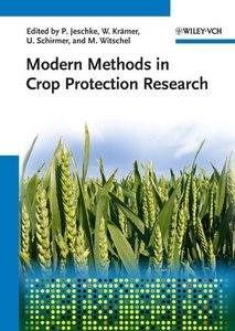 Modern Methods in Crop Protection Research