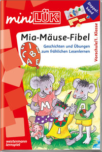 LÜK mini. Mia-Mäuse-Fibel