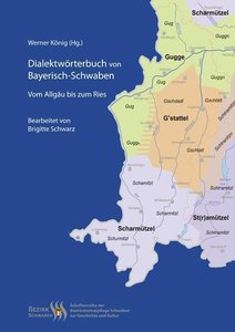 Dialektwörterbuch von Bayerisch-Schwaben