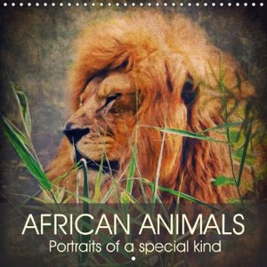 African animals - Portraits of a special kind (Wall Calendar 201