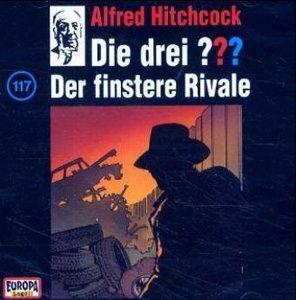 Die drei ??? 117. Der finstere Rivale. (drei Fragezeichen). CD