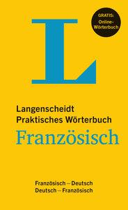 Langenscheidt Praktisches Wörterbuch Französisch - Buch mit Onli