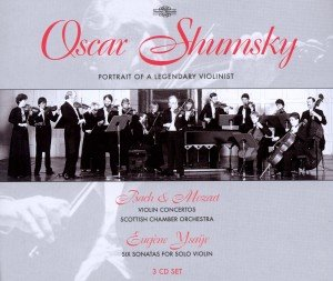 Shumsky A Protrait Of A Legendary Violonist