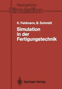 Simulation in der Fertigungstechnik